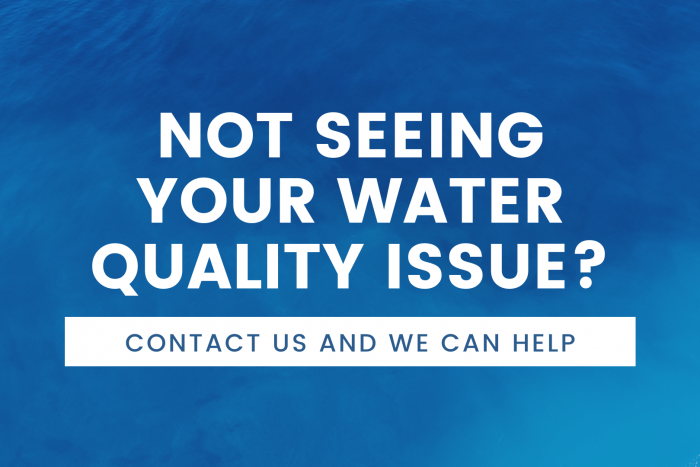 Not seeing your water quality issue? text