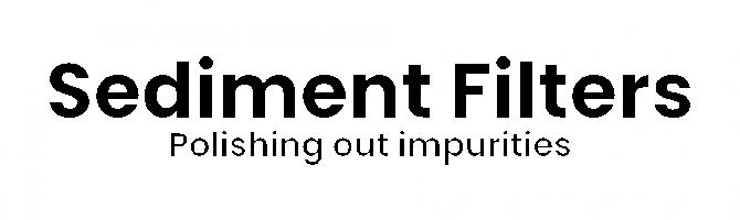 Sediment Filter Text